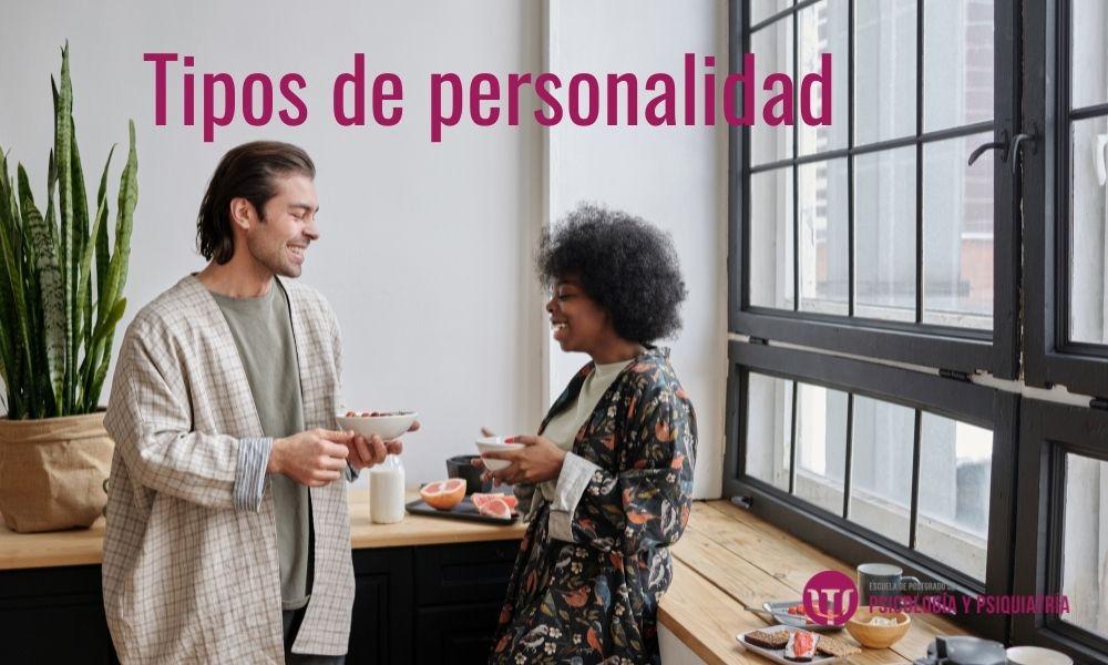 Conoce los tipos de personalidad y sus características