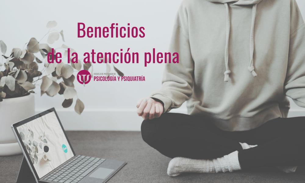 Beneficios de practicar meditación con atención plena